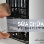 Sửa tủ lạnh Electrolux tại Hà Nội, cam kết giá luôn RẺ nhất