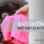 Bảo dưỡng máy giặt Electrolux tại Hà Nội từ A – Z | Giá rẻ