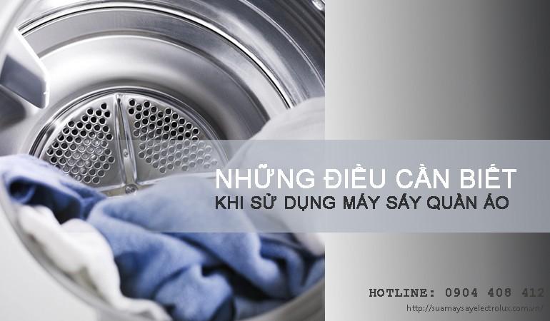 Những điều cần biết khi sử dụng máy sấy quần áo