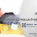 Sửa máy sấy Electrolux ở đâu tốt nhất, giá rẻ tại Hà Nội?