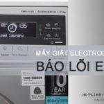 Máy giặt Electrolux báo lỗi E90 và cách xử lý TRIỆT ĐỂ lỗi E90
