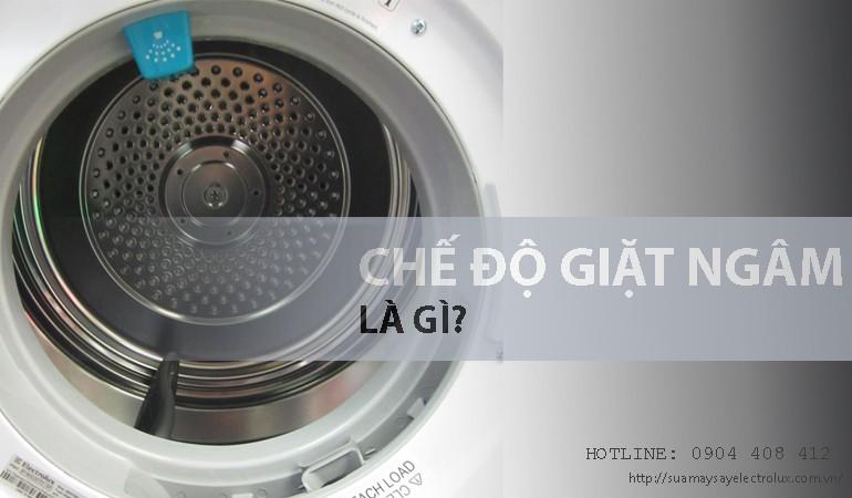 Chế độ giặt ngâm là gì?