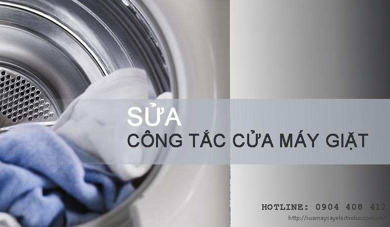 Sửa công tắc cửa máy giặt Electrolux